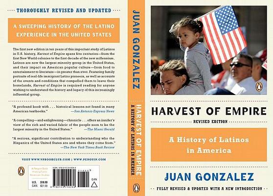 Harvest of Empire By Gonzalez, Juan